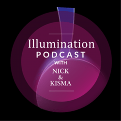 Illumination Podcast with Nick & Kisma