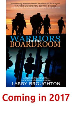 Warriors in the Boardroom by Larry Broughton